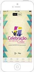 Aplicativos iOS e Android para rádios e TVs celebracao da vida com cristo