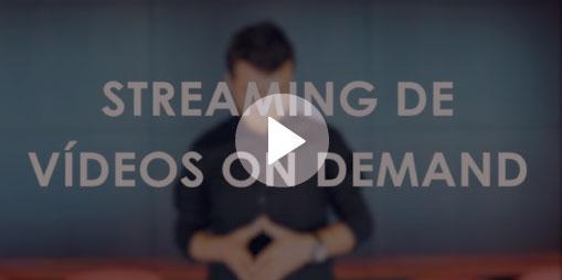 streaming de videos on demand